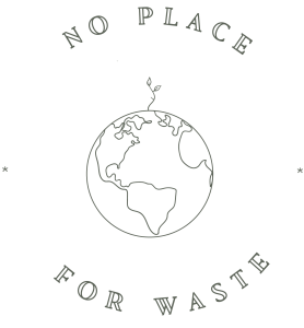 No Place For Waste